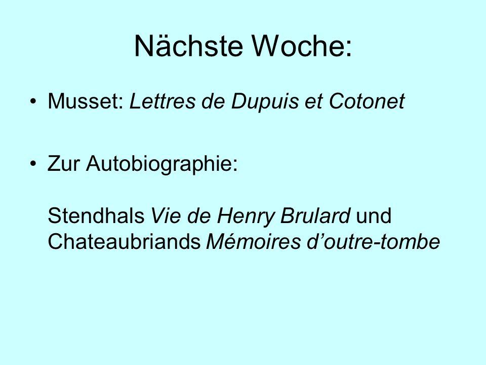 Nächste Woche: Musset: Lettres de Dupuis et Cotonet