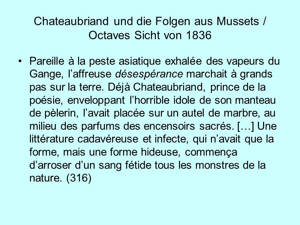 Chateaubriand und die Folgen aus Mussets / Octaves Sicht von 1836