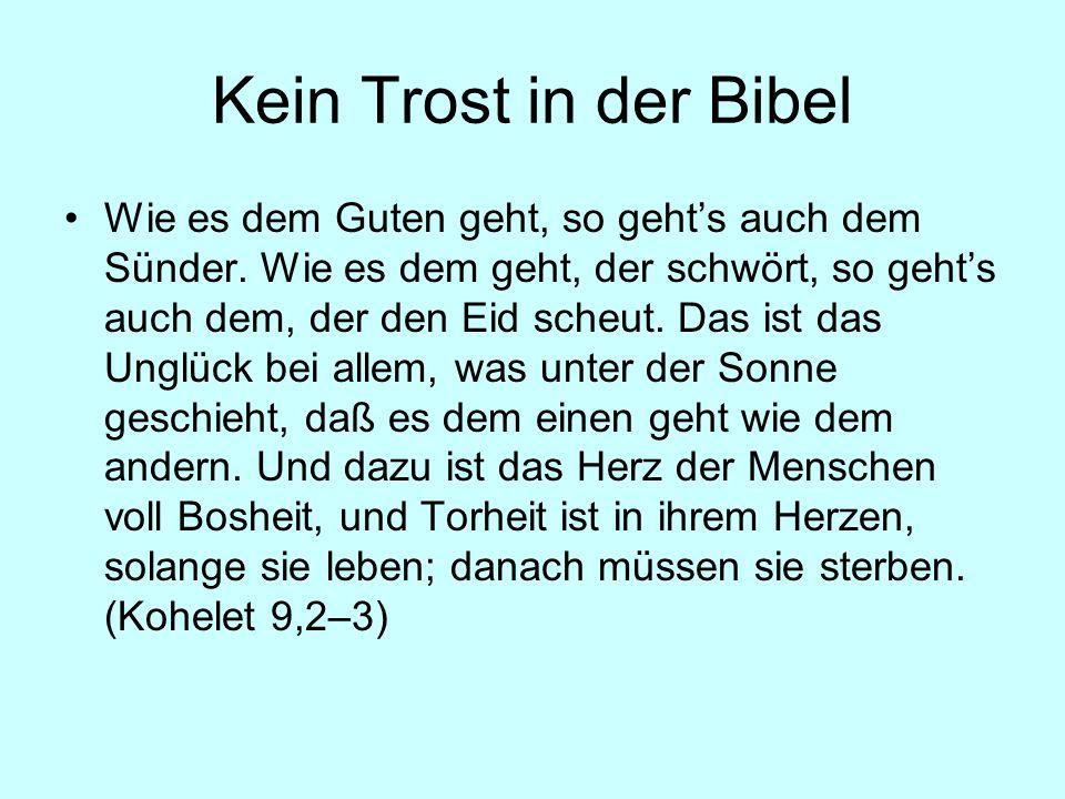 Kein Trost in der Bibel