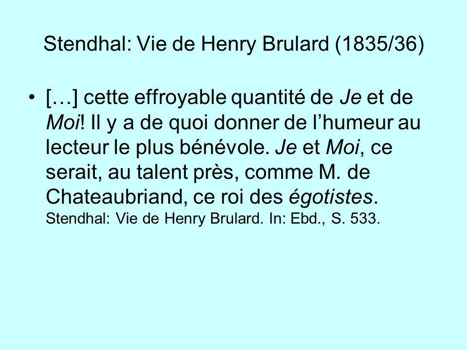 Stendhal: Vie de Henry Brulard (1835/36)