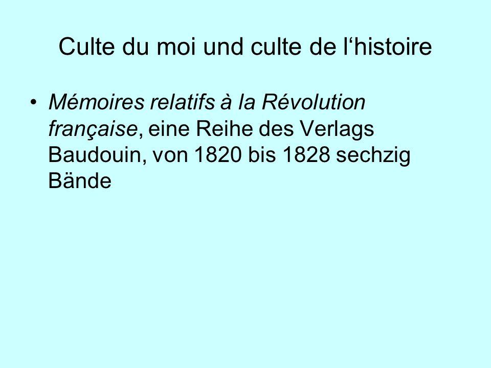 Culte du moi und culte de l'histoire