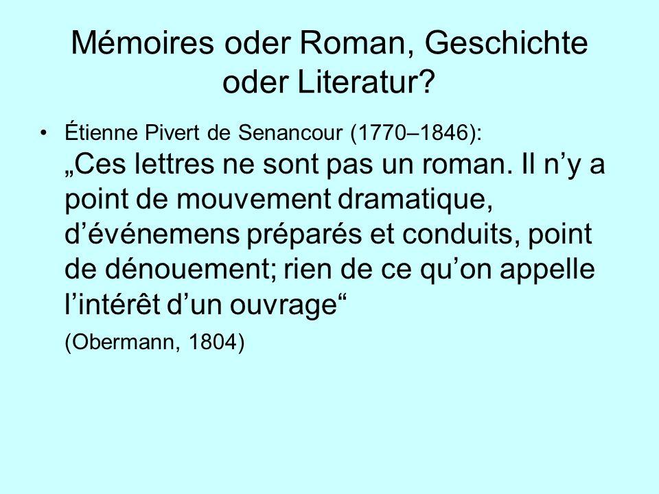 Mémoires oder Roman, Geschichte oder Literatur