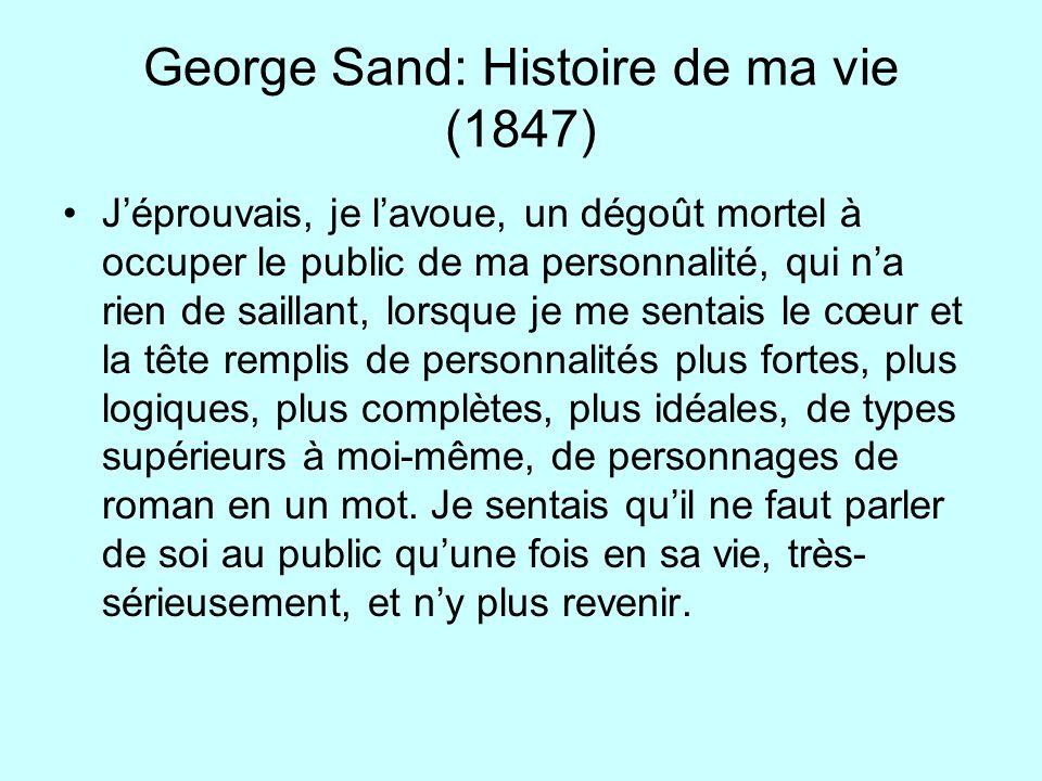 George Sand: Histoire de ma vie (1847)