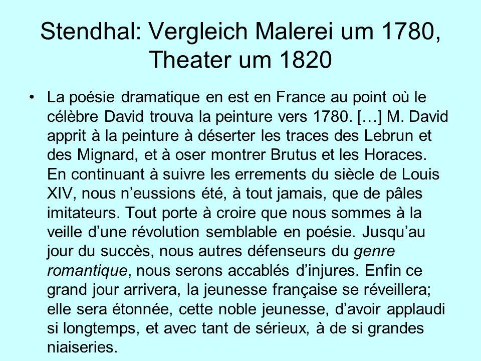 Stendhal: Vergleich Malerei um 1780, Theater um 1820