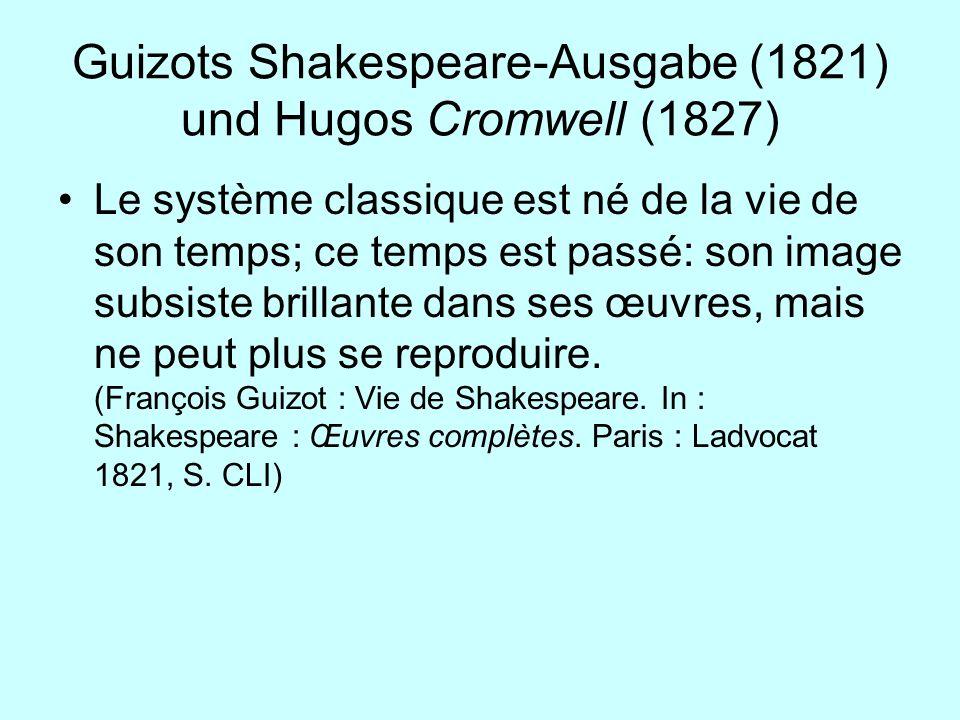 Guizots Shakespeare-Ausgabe (1821) und Hugos Cromwell (1827)