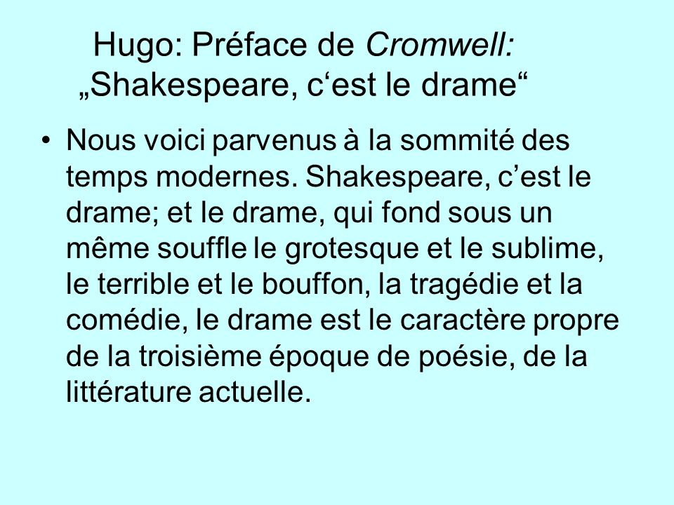 "Hugo: Préface de Cromwell: ""Shakespeare, c'est le drame"