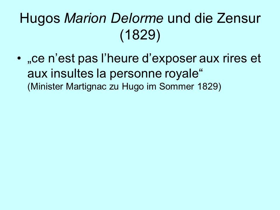 Hugos Marion Delorme und die Zensur (1829)