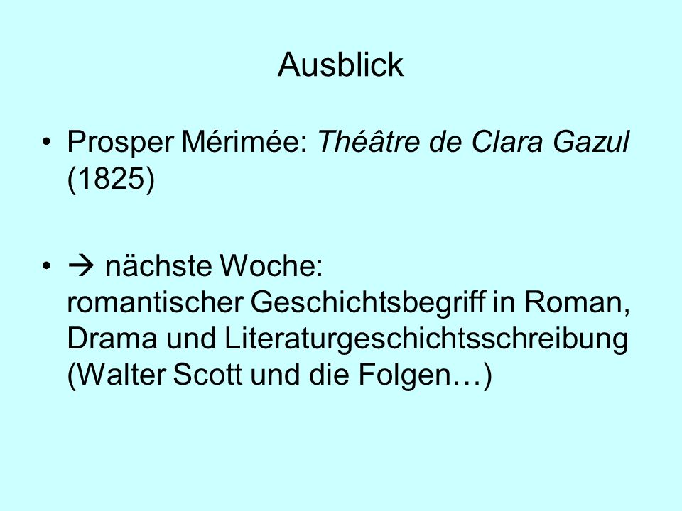 Ausblick Prosper Mérimée: Théâtre de Clara Gazul (1825)