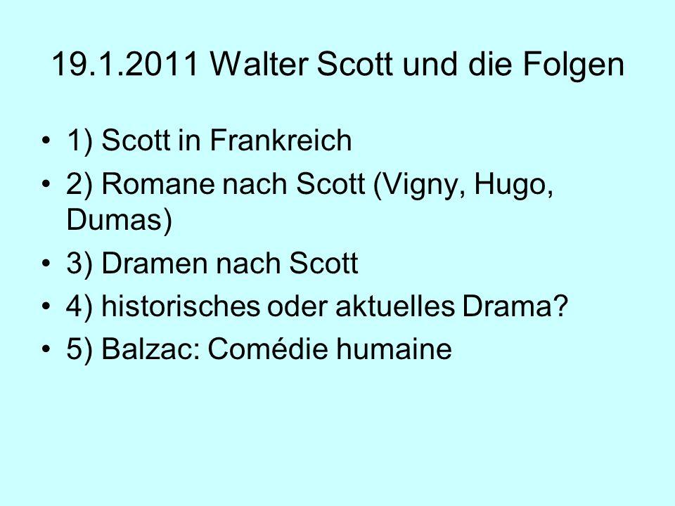 19.1.2011 Walter Scott und die Folgen