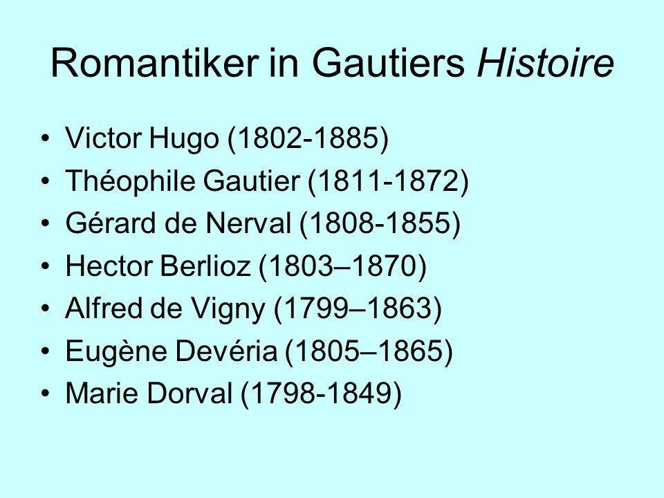Romantiker in Gautiers Histoire