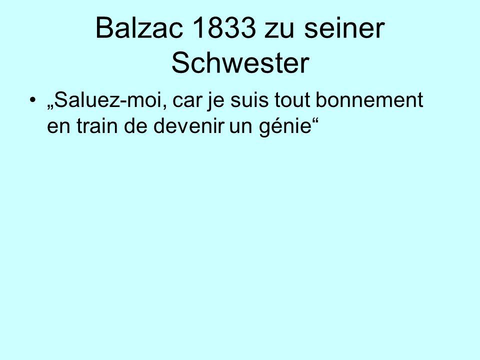 Balzac 1833 zu seiner Schwester