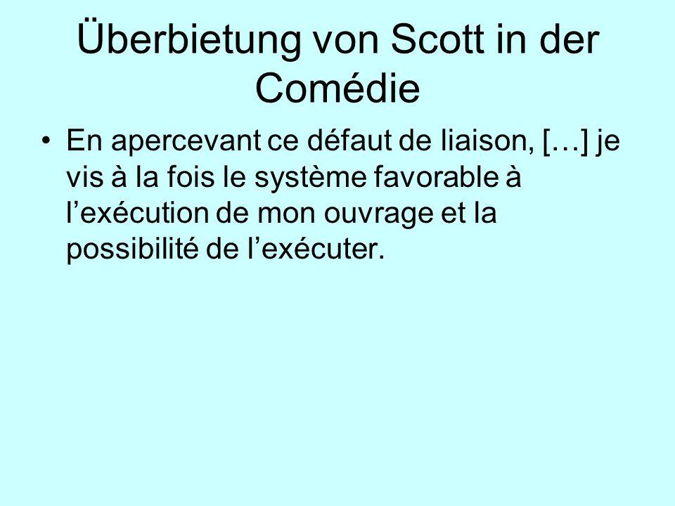 Überbietung von Scott in der Comédie