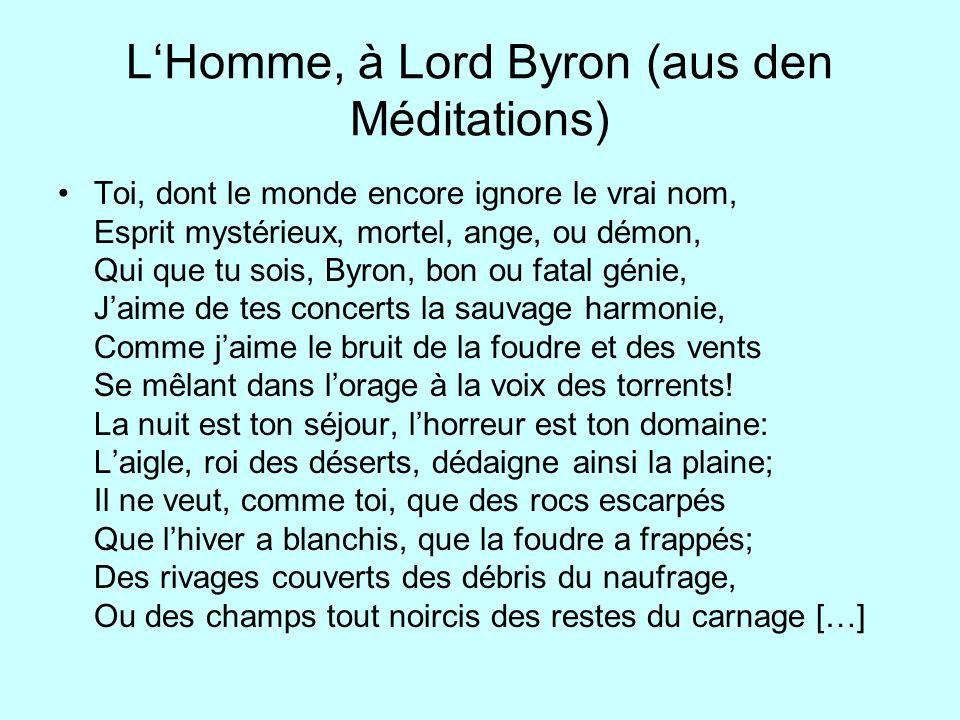 L'Homme, à Lord Byron (aus den Méditations)