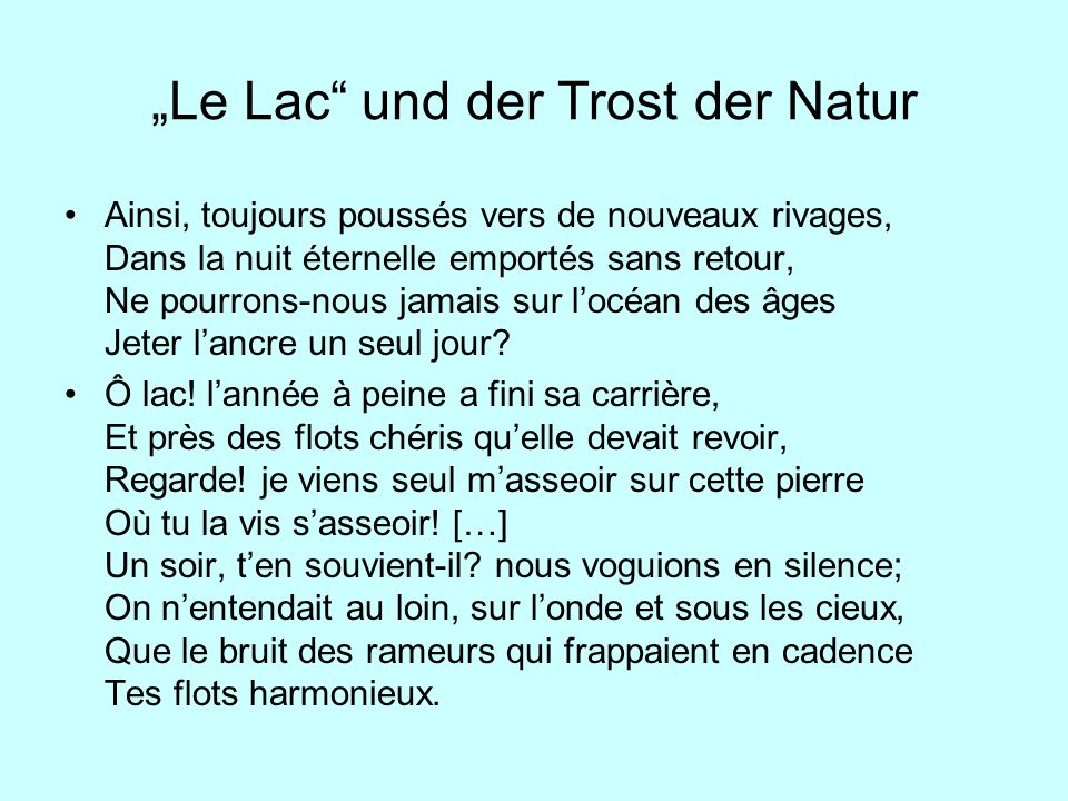 """Le Lac und der Trost der Natur"