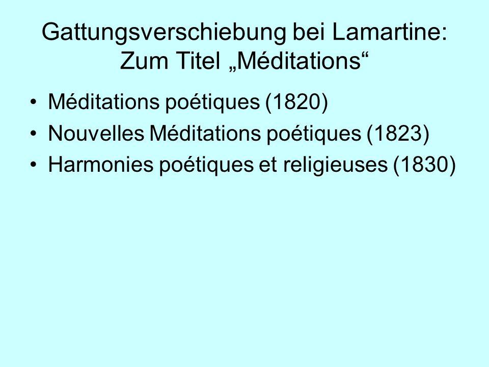 """Gattungsverschiebung bei Lamartine: Zum Titel """"Méditations"""