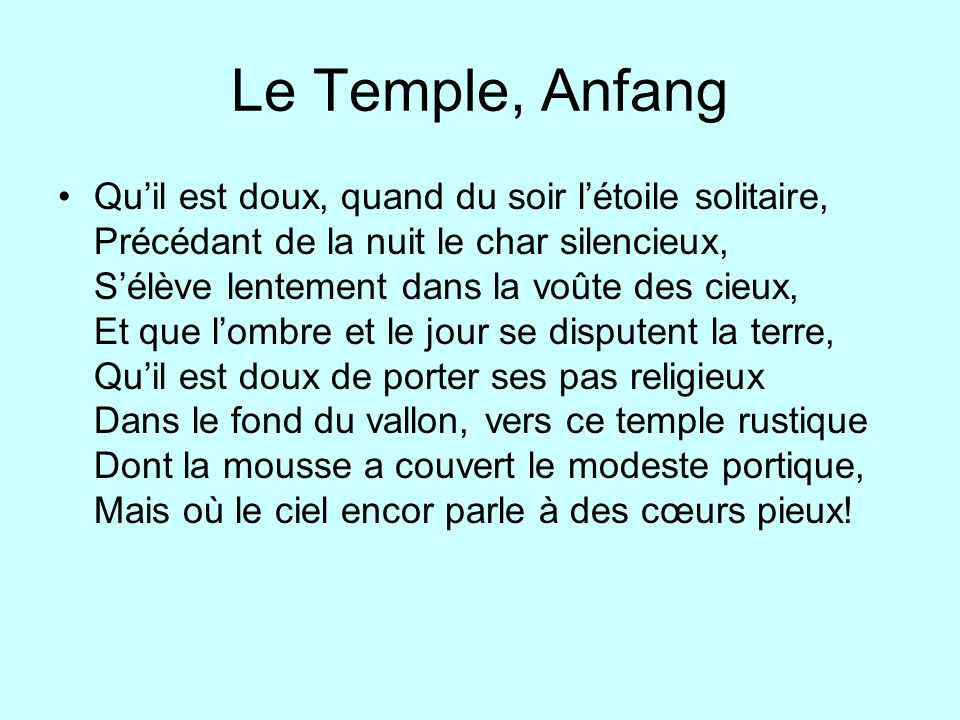 Le Temple, Anfang