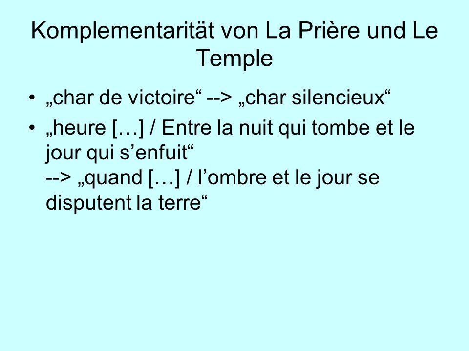 Komplementarität von La Prière und Le Temple