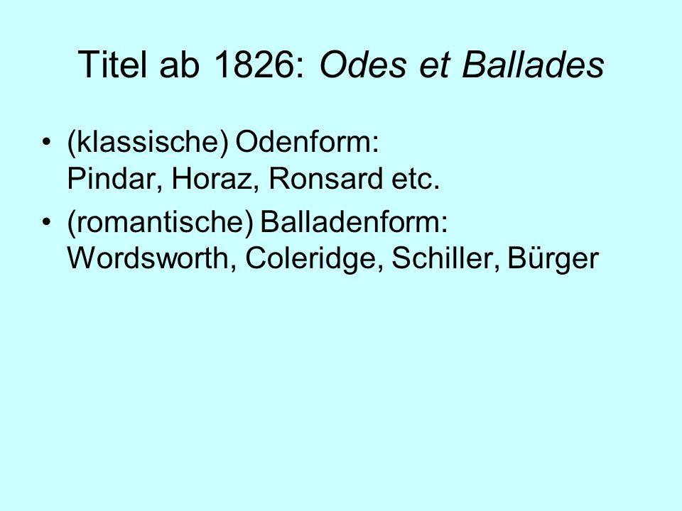Titel ab 1826: Odes et Ballades
