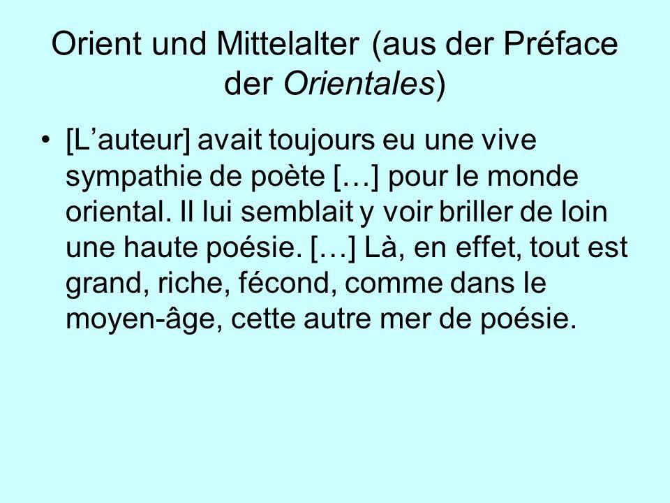 Orient und Mittelalter (aus der Préface der Orientales)