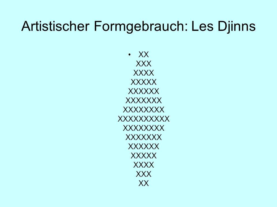 Artistischer Formgebrauch: Les Djinns