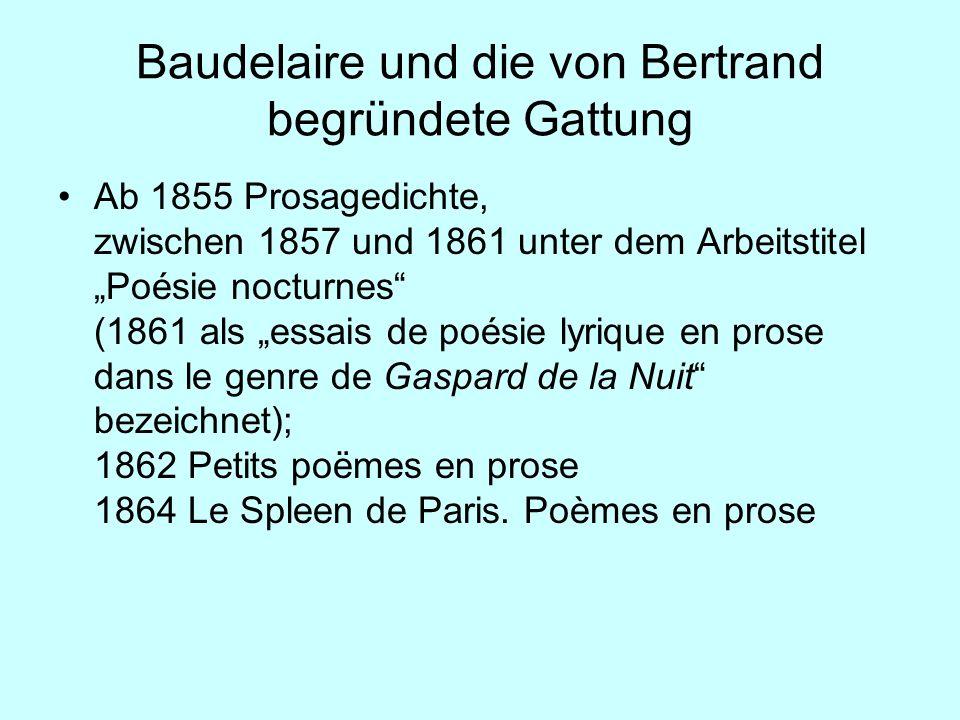 Baudelaire und die von Bertrand begründete Gattung