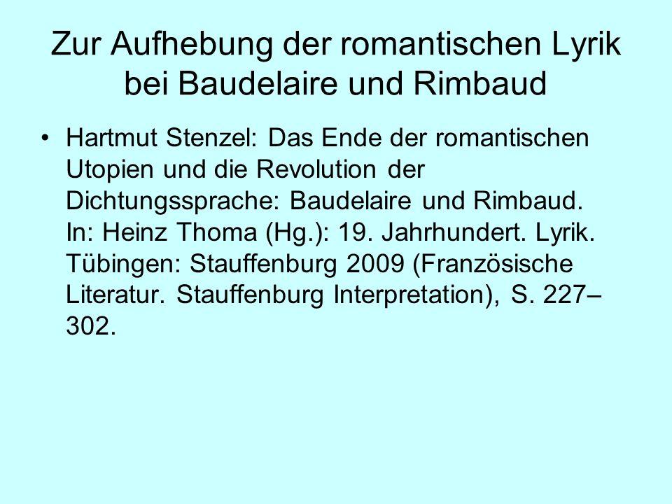 Zur Aufhebung der romantischen Lyrik bei Baudelaire und Rimbaud