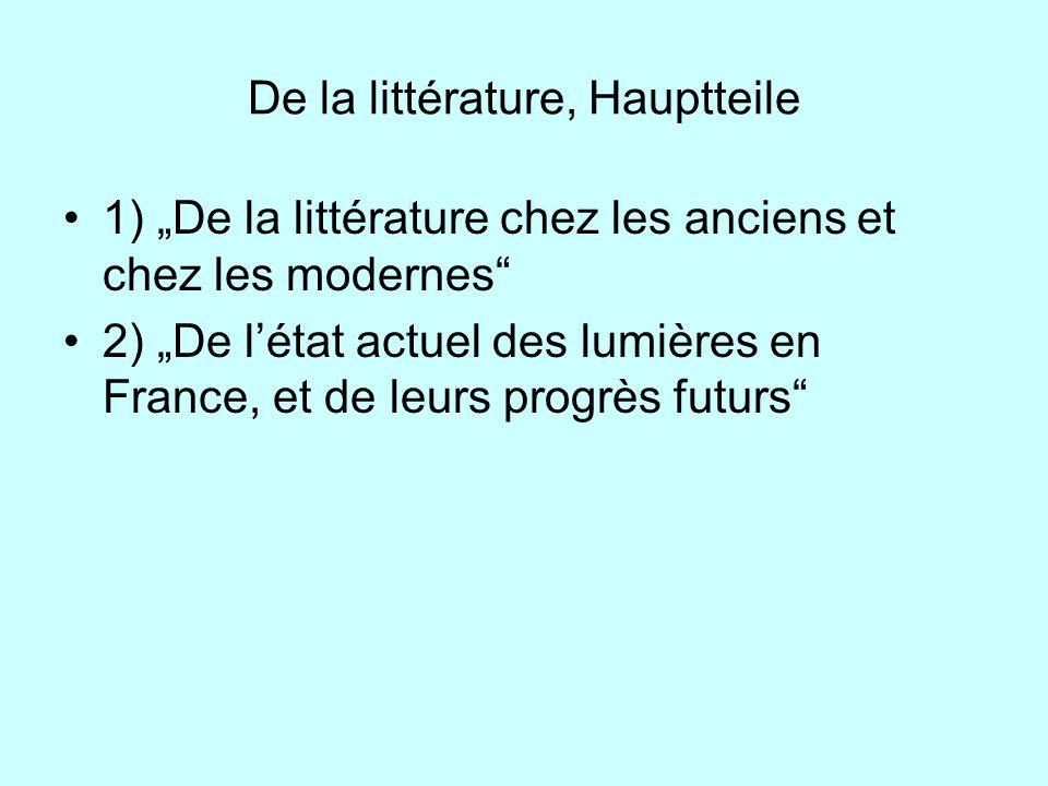 De la littérature, Hauptteile