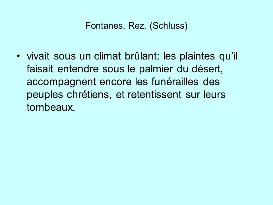 Fontanes, Rez. (Schluss)