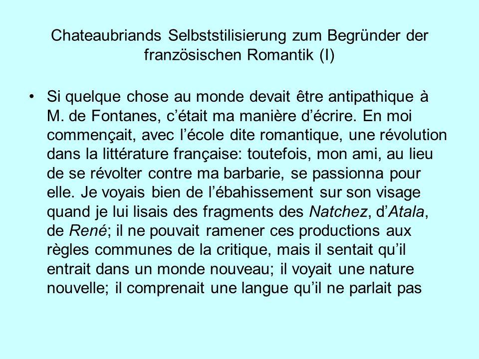 Chateaubriands Selbststilisierung zum Begründer der französischen Romantik (I)