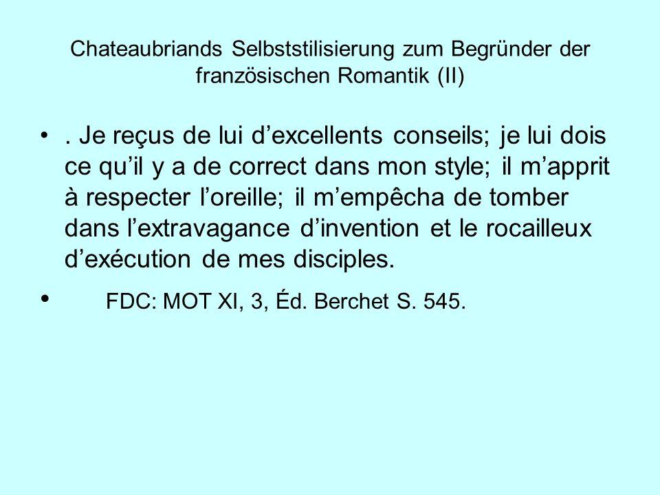 Chateaubriands Selbststilisierung zum Begründer der französischen Romantik (II)