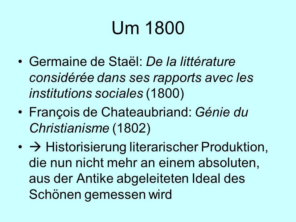 Um 1800 Germaine de Staël: De la littérature considérée dans ses rapports avec les institutions sociales (1800)
