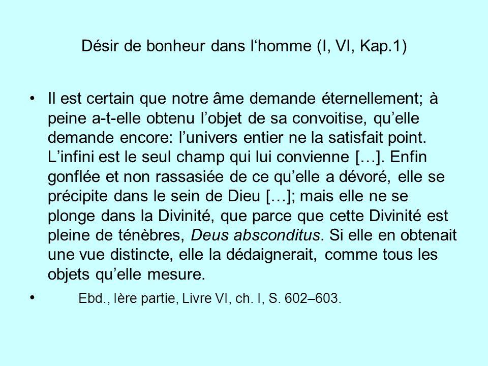 Désir de bonheur dans l'homme (I, VI, Kap.1)