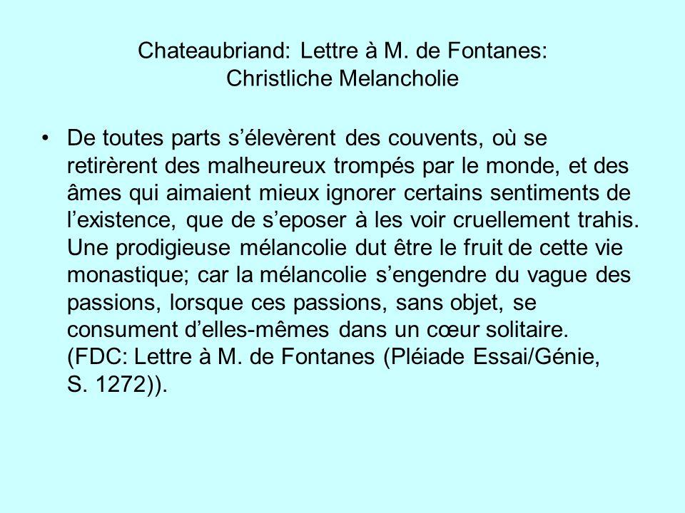 Chateaubriand: Lettre à M. de Fontanes: Christliche Melancholie