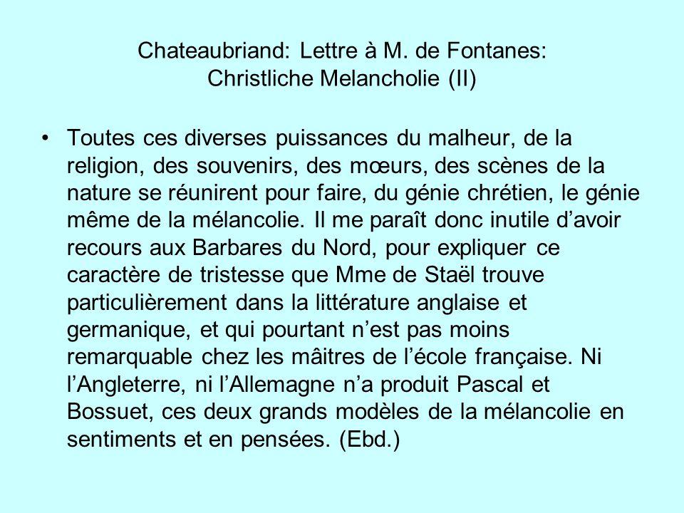 Chateaubriand: Lettre à M. de Fontanes: Christliche Melancholie (II)