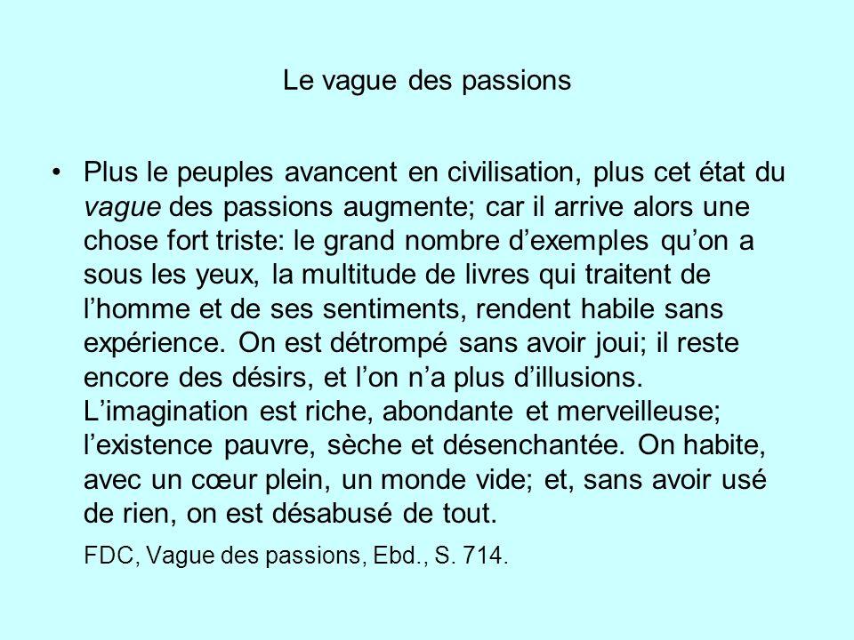 Le vague des passions