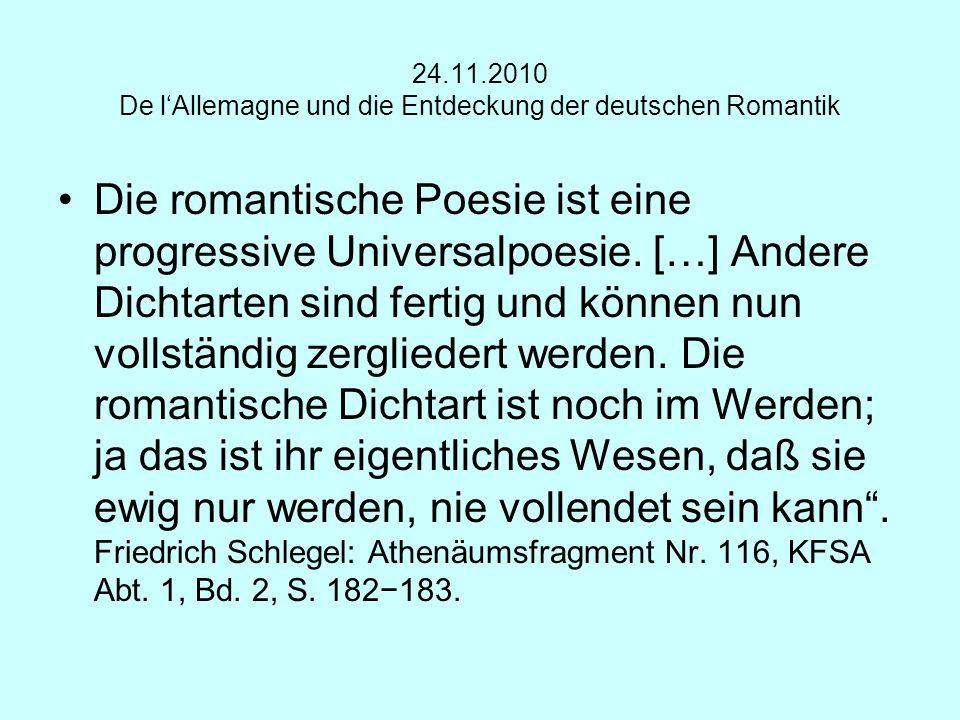 24.11.2010 De l'Allemagne und die Entdeckung der deutschen Romantik