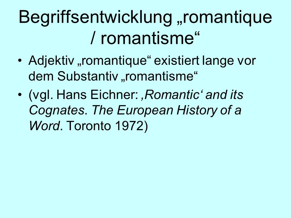"Begriffsentwicklung ""romantique / romantisme"