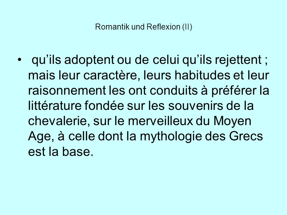 Romantik und Reflexion (II)