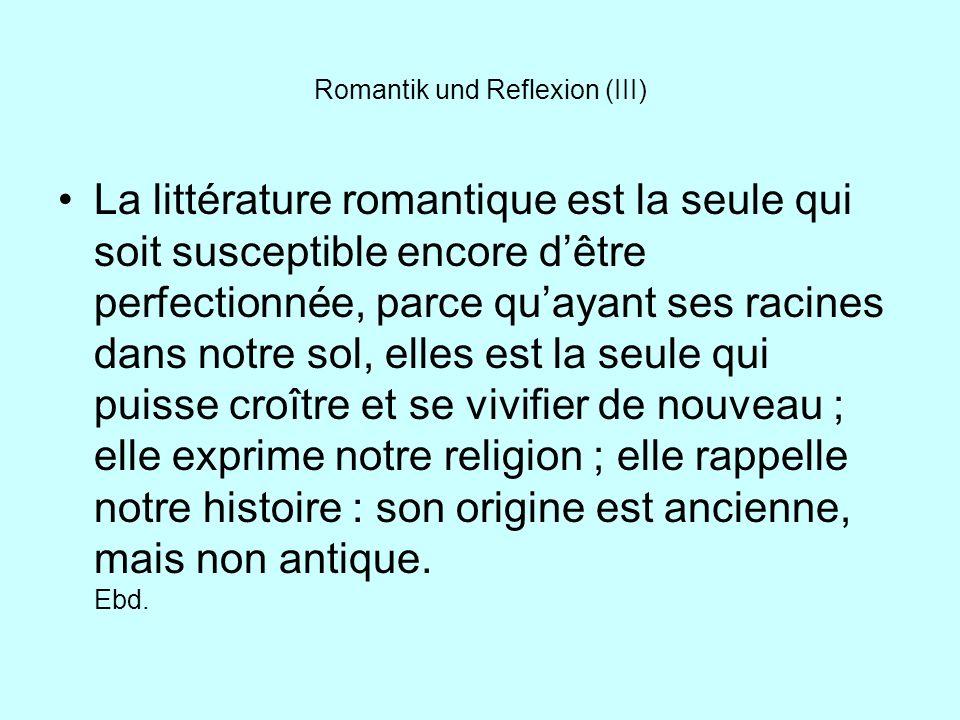 Romantik und Reflexion (III)