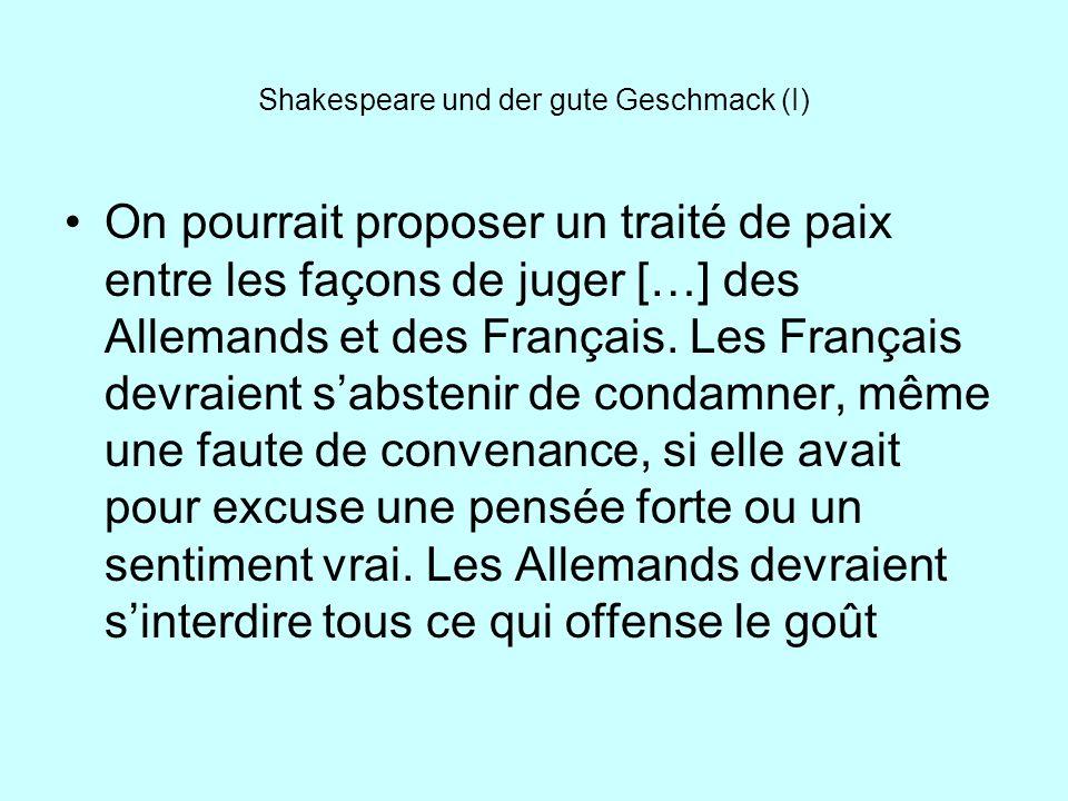 Shakespeare und der gute Geschmack (I)