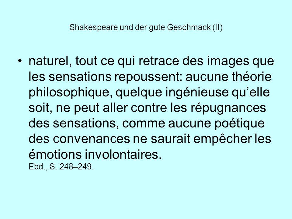 Shakespeare und der gute Geschmack (II)