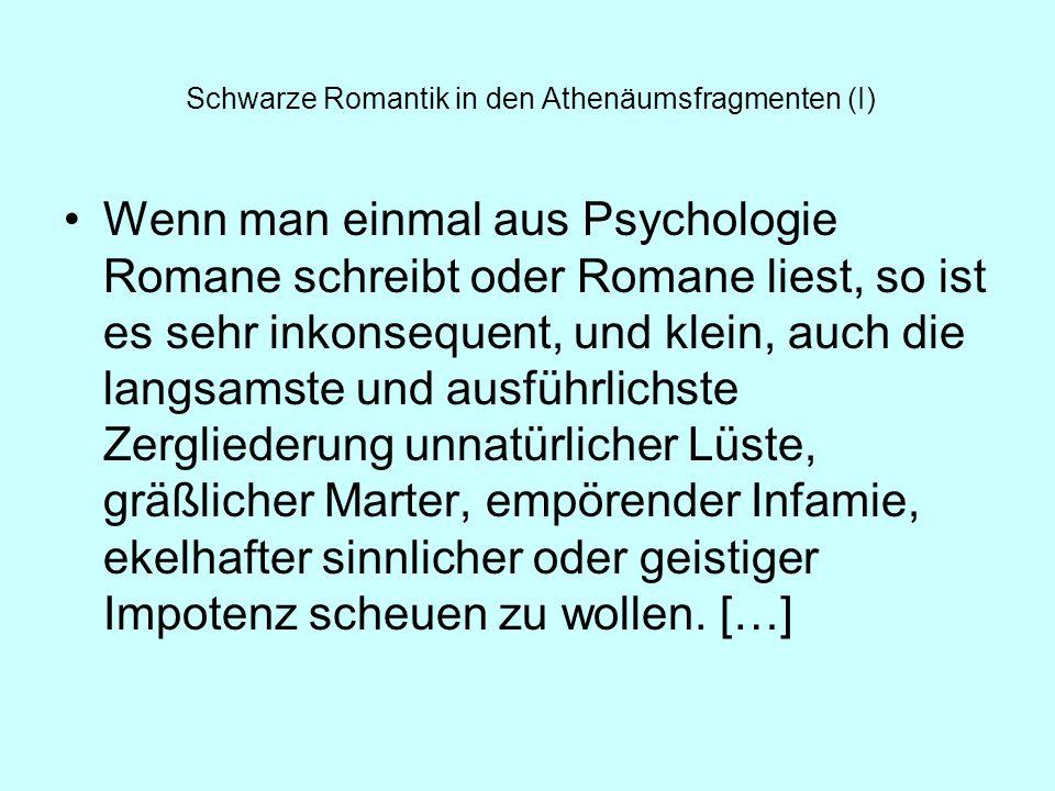 Schwarze Romantik in den Athenäumsfragmenten (I)