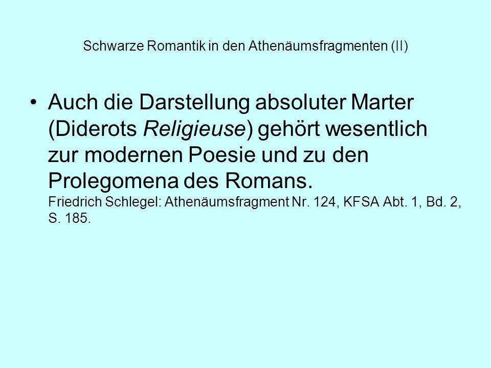 Schwarze Romantik in den Athenäumsfragmenten (II)