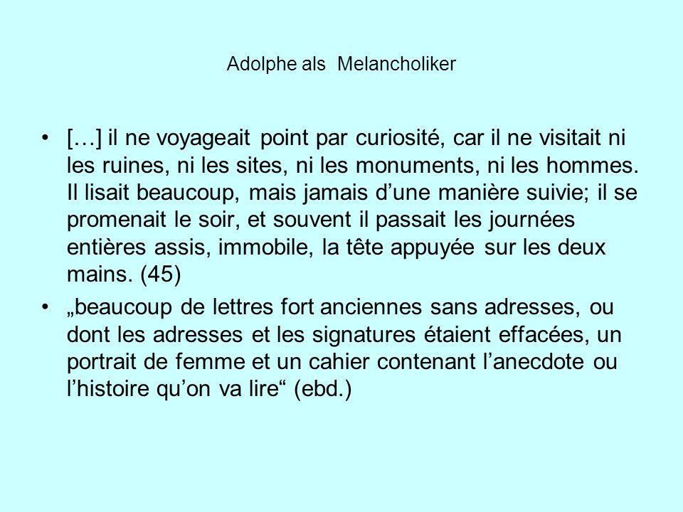 Adolphe als Melancholiker
