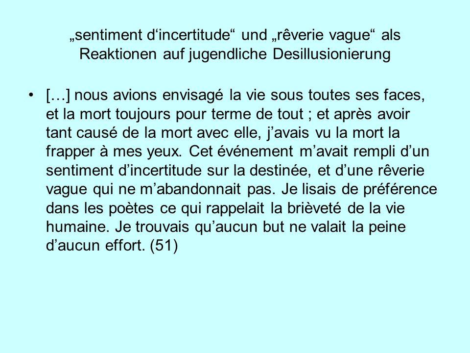"""""""sentiment d'incertitude und """"rêverie vague als Reaktionen auf jugendliche Desillusionierung"""