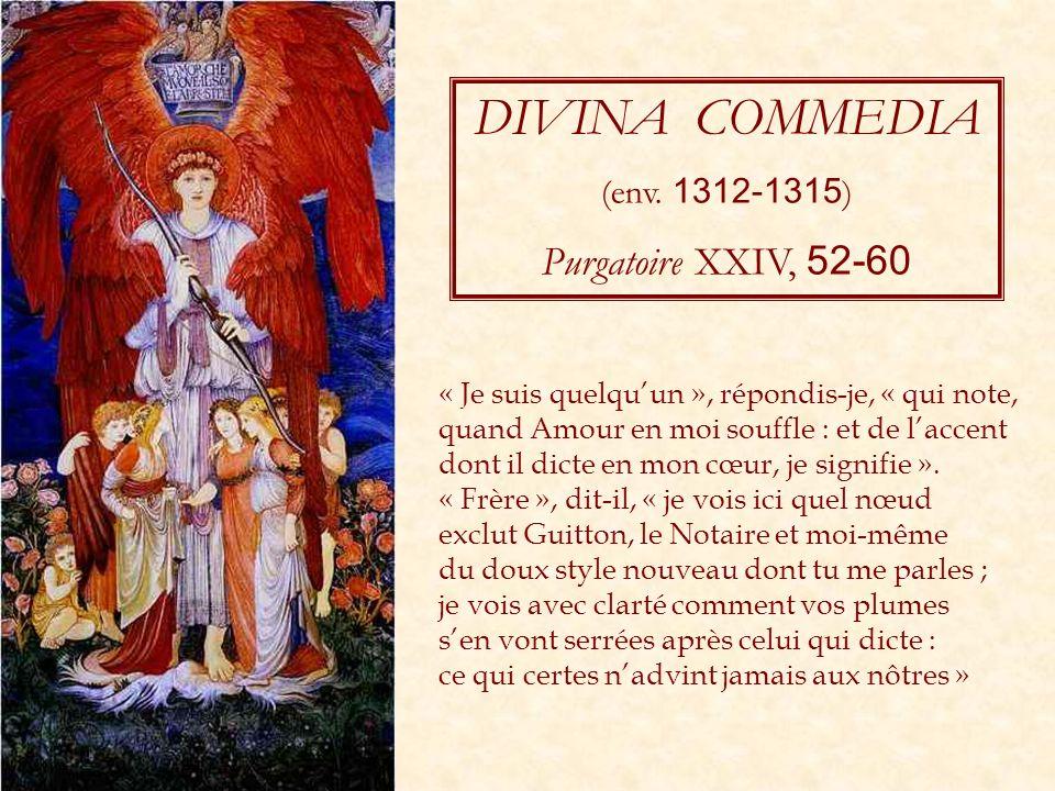 DIVINA COMMEDIA Purgatoire XXIV, 52-60 (env. 1312-1315)