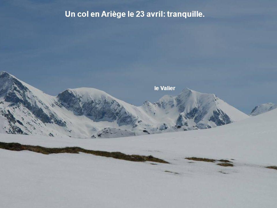 Un col en Ariège le 23 avril: tranquille.
