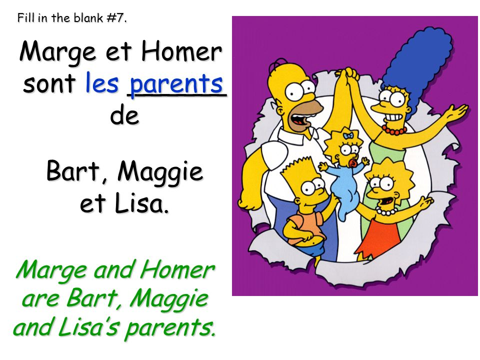 are Bart, Maggie and Lisa's parents.