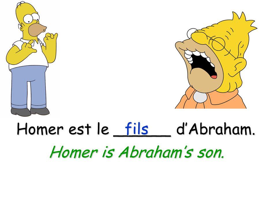 Homer est le ______ d'Abraham.