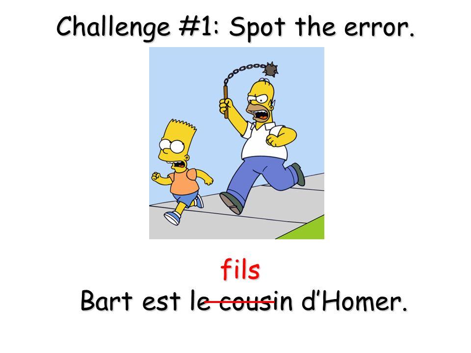 Bart est le cousin d'Homer.